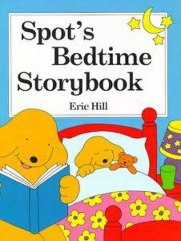 9780723244790: Spot's Bedtime Storybook