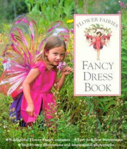 Flower Fairies Fancy Dress Book: Warne, Frederick