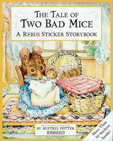 9780723245209: The Tale of Two Bad Mice Sticker Rebus Book (Peter Rabbit)