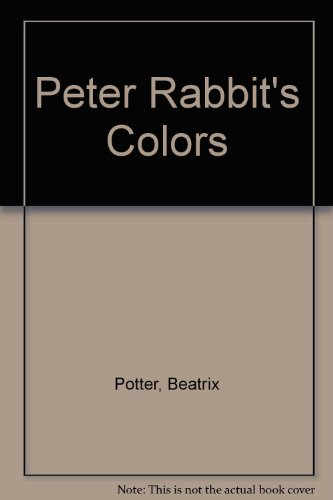 9780723245452: Peter Rabbit's Colors