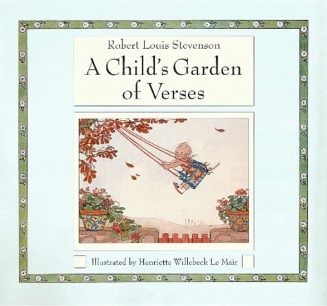 A Child's Garden of Verses (Golden Days: Stevenson, Robert Louis