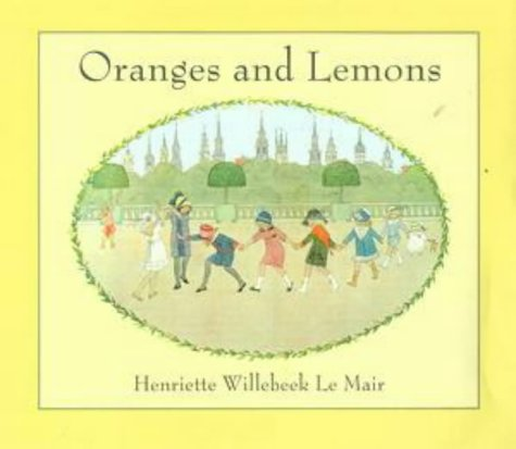 Oranges and Lemons (Golden Days nursery rhymes) (0723245517) by H. Willebeek le Mair