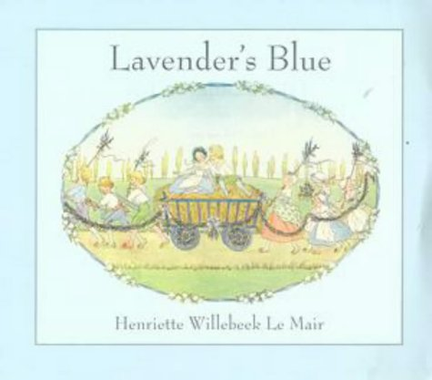 Lavender's Blue (Golden Days nursery rhymes) (0723245525) by H. Willebeek le Mair