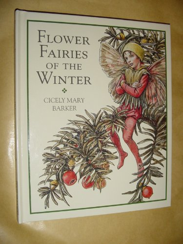 Flower Fairies of the Winter: Cicely Mary Barker