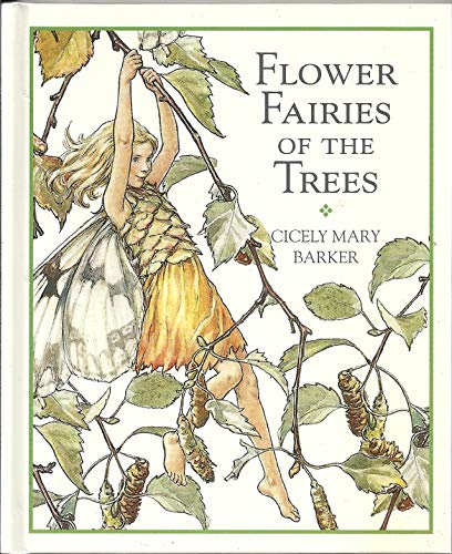 Flower Fairies Library:Flower Fairies of the Trees: POEMS AND PICTURES