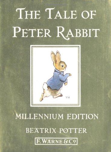 The Tale of Peter Rabbit Millennium Edition: Beatrix Potter