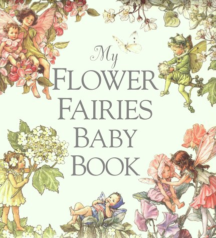 My Flower Fairies Baby Book: Barker, Cicely Mary