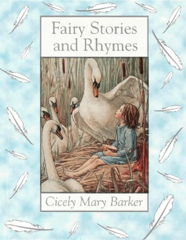Cicely Mary Barker Fairy Stories And Rhymes: Barker, Cicely Mary