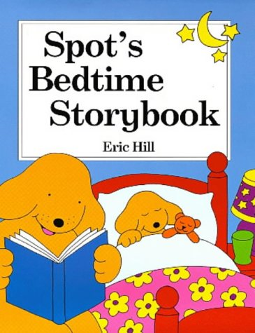 9780723246695: SPOT'S BEDTIME STORYBOOK