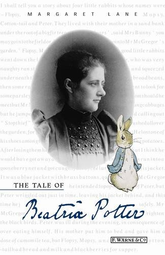 9780723246763: The Tale of Beatrix Potter: A Biography