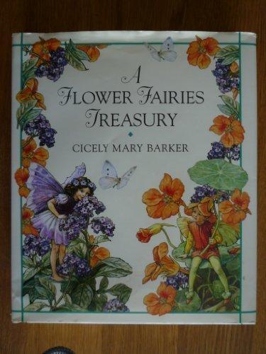 A Flower Fairies Treasury: Barker, Cicely Mary
