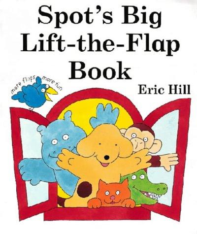 9780723246961: Spot's Big Lift-the-flap Book