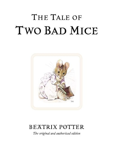 9780723247746: The Tale of Two Bad Mice (Peter Rabbit)
