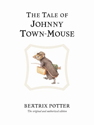 9780723247821: The Tale of Johnny Town-mouse (Peter Rabbit)