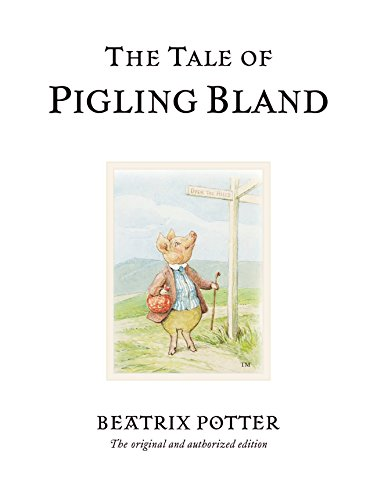 9780723247845: The Tale of Pigling Bland (Peter Rabbit)