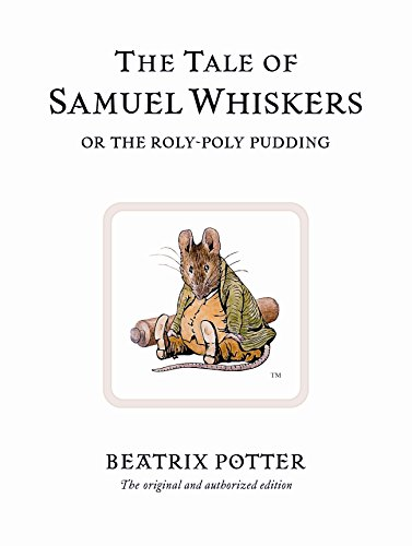 9780723247852: The Tale of Samuel Whiskers (Peter Rabbit)