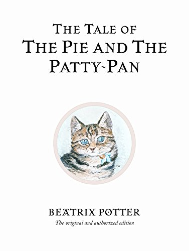 9780723247869: The Tale of the Pie and the Patty-Pan (Peter Rabbit)