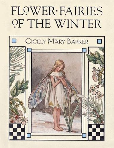 Flower Fairies of the Winter: Barker, Cicely Mary