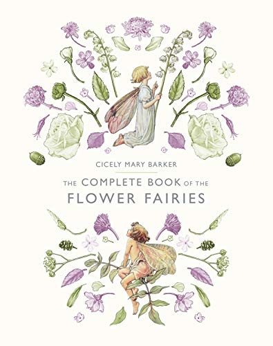 9780723248392: The Complete Book of the Flower Fairies