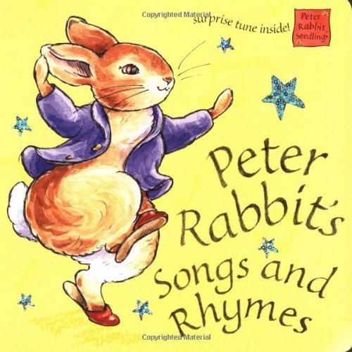 Peter Rabbit's Songs and Rhymes: Potter, Beatrix