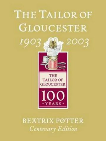9780723248781: Tailor of Gloucester Gold Centenary Edition (Tailor of Gloucester Centenary)