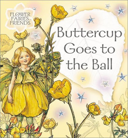 9780723248989: Buttercup Goes to the Ball (Flower Fairies)