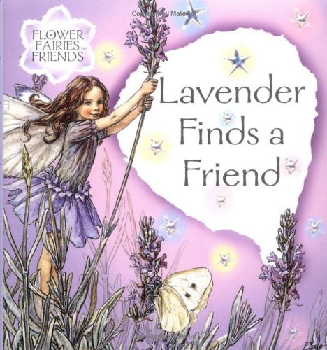 Lavender Finds a Friend (Flower Fairies Friends): Barker, Cicely Mary