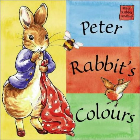 9780723249146: Peter Rabbit Seedlings: Peter Rabbit's Colours