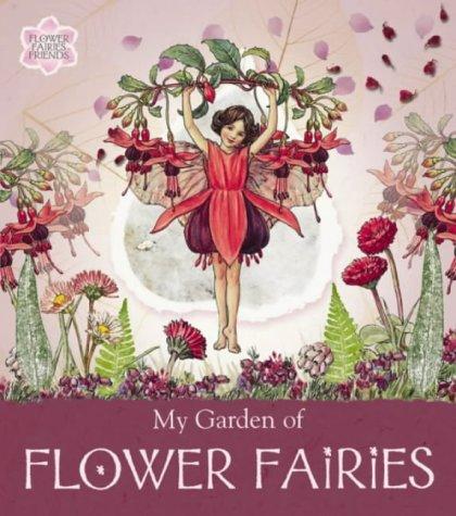 My Garden of Flower Fairies (Flower Fairies: Barker, Cicely Mary