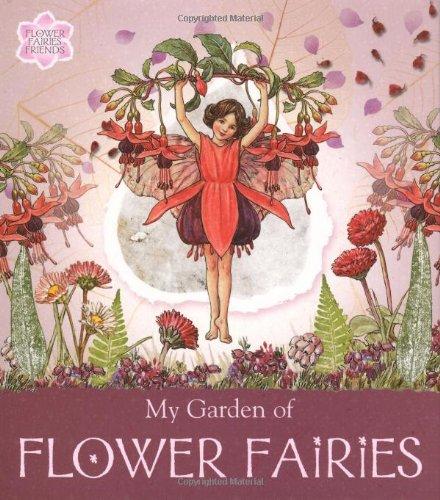 My Garden of Flower Fairies: Barker, Cicely Mary