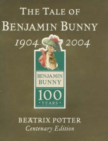 9780723249436: The Tale Of Benjamin Bunny Gold Centenary Edition (Benjamin Bunny Centenary Edtn)