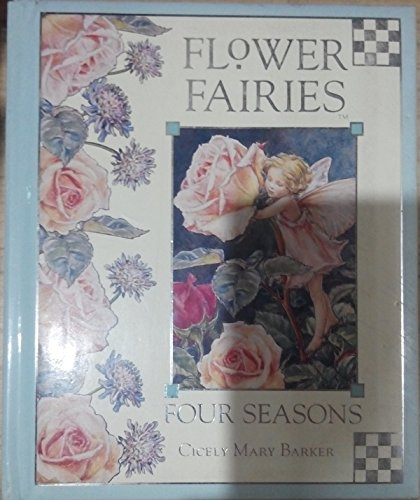 Flower Fairies of the Seasons: Barker, Cicely Mary