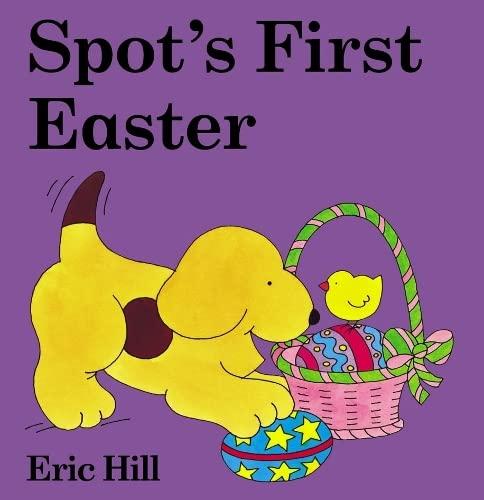 9780723249504: Spot's First Easter (Spot Lift-the-flap)