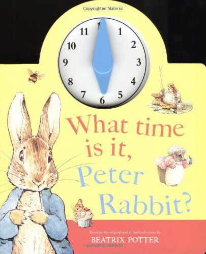 9780723249559: What Time Is It, Peter Rabbit? (Beatrix Potter Novelties)