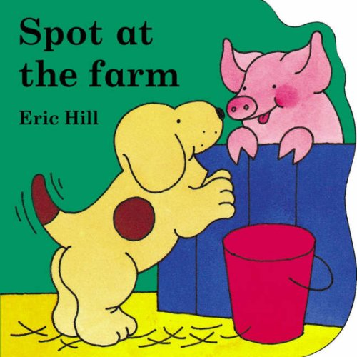 9780723249603: Spot at the Farm