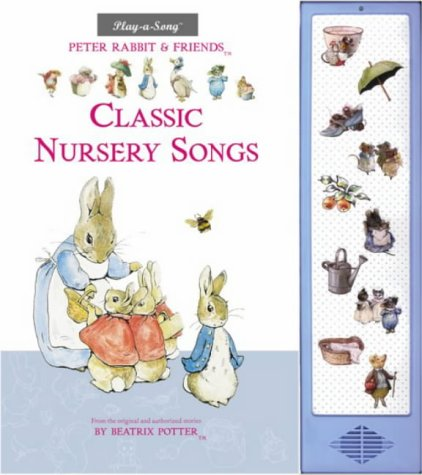 9780723249665: Peter Rabbit & Friends Classic Nursery Songs Sound Book (with Music Note Panel)