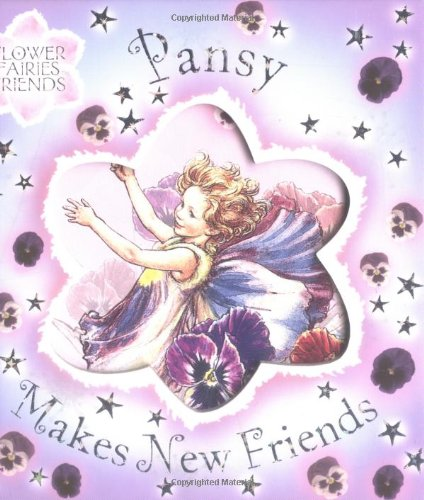 Pansy Makes New Friends (Flower Fairies Friends): Barker, Cicely Mary