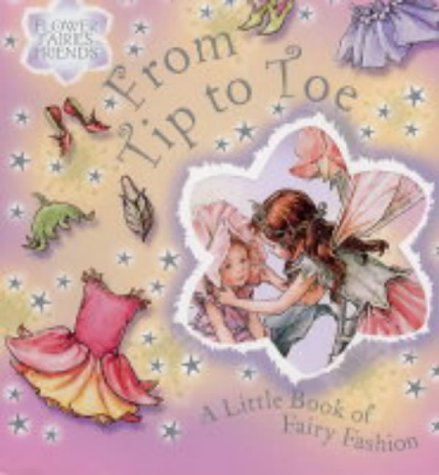 From Tip to Toe: A Little Book: Barker, Cicely Mary