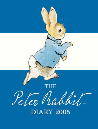 The Peter Rabbit Diary 2005 (9780723249771) by [???]
