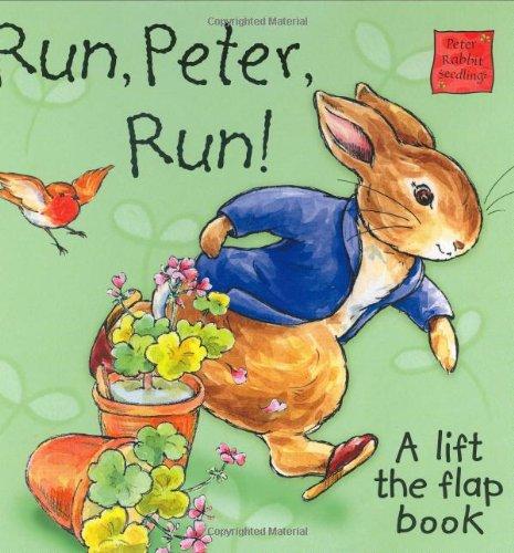 Run Peter Run! (Peter Rabbit): Potter, Beatrix