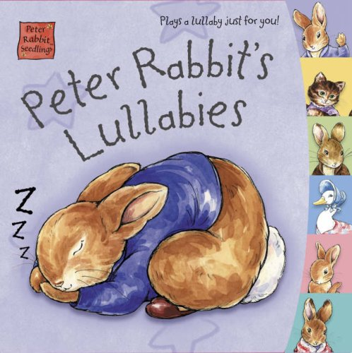 Peter Rabbit's Lullabies (0723249954) by Beatrix Potter