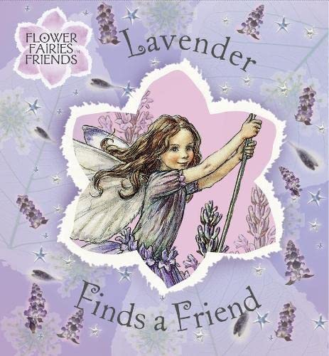 9780723251866: Flower Fairies Friends: Lavender Finds A Friend