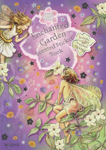 Enchanted Garden Scented Sticker Book: with stickers: Barker, Cicely Mary