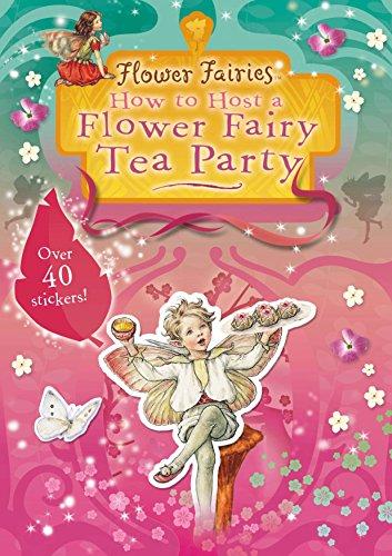9780723253600: Flower Fairies Friends: How to Host a Flower Fairy Tea Party (Us)