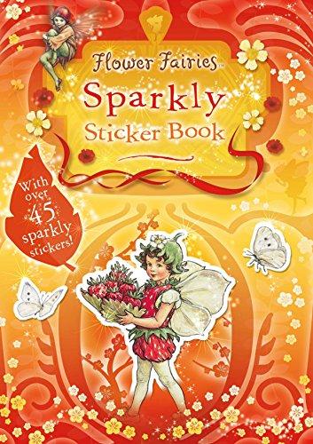 9780723253778: Flower Fairies Sparkly Sticker Book: Flower Fairies Friends