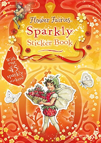 9780723253778: Flower Fairies Sparkly Sticker Book: Flower Fairies Friends: Solve the Puzzles with the Sparkly Stickers