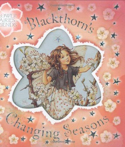 9780723253785: Blackthorn's Changing Seasons (Flower Fairies)