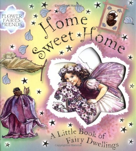 Home, Sweet Home: A Little Book Of: Barker, Cicely Mary