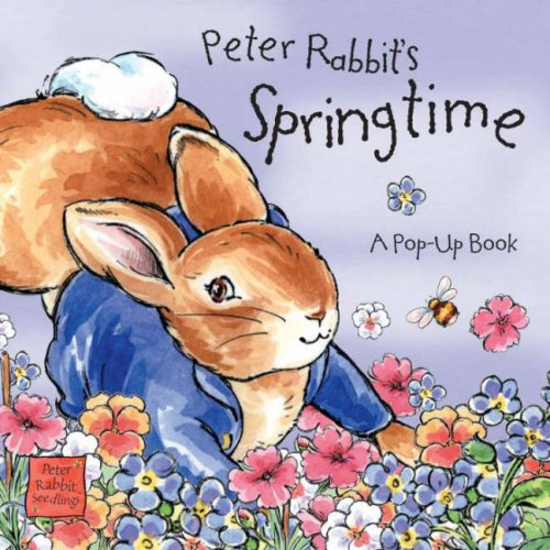 Peter Rabbit's Springtime (Potter): Potter, Beatrix