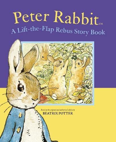 Peter Rabbit A Lift-the-Flap Rebus Story Book: Beatrix Potter